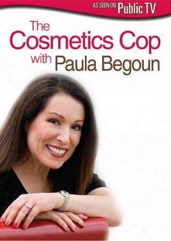 The Cosmetics Cop With Paula Begoun