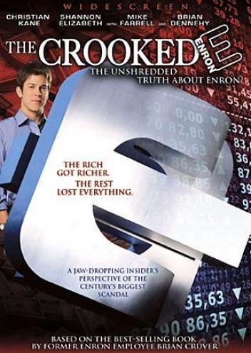 The Crooked E: The Unshredded Veracity Around Enron