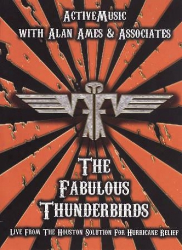 The Fabulous Thunderbirds: Live From The Houston Solution For Tornado Relief