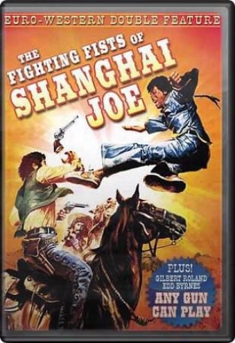 The Fighting Fists Of Shanghai Joey/any Gun Can Play