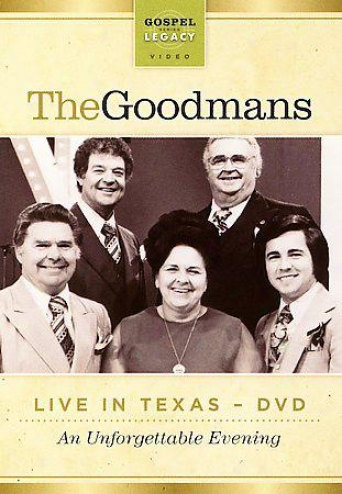 The Goodmans - Live In Texas