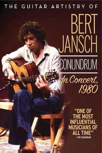 The Guitar Artistry Of Bert Jansch Conundrum: In Concert, 1980