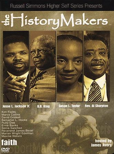 The History Makers: Faith