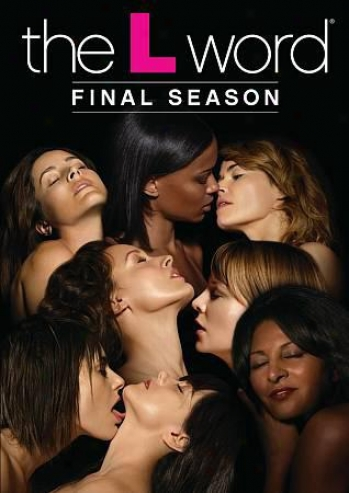 The L Word: Final Season