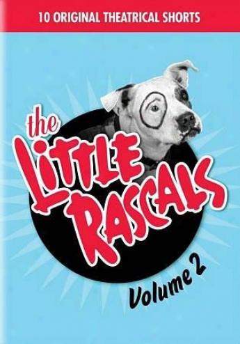 The Little Rascals, Vol. 2