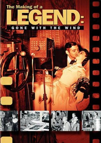 The Making Of A Legend: Gone With The Wind