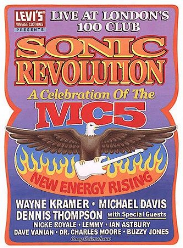 TheM c5 - Sonic Revolution: A Celebration Of The Mc5