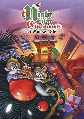 The Night Before Christmas - A Mouse Tale