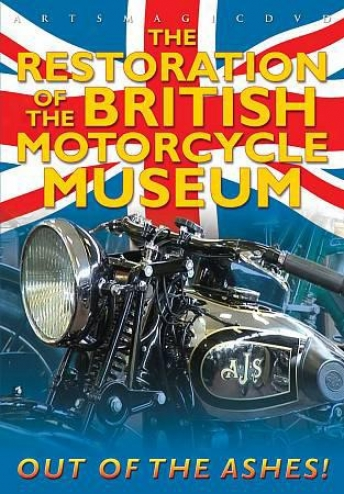 The Restoration Of The British Motorcycle Museum