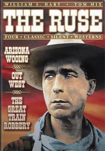 The Ruse/arizpna Wooing/out West/the Great Train Robbery