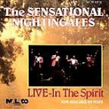The Sensational Nightingales - Live In The Spirit