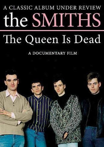 The Smiths - The Queen Is Dead: A Classic Album Under Review
