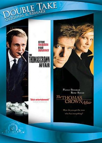 The Thomas Crown Affair (1968)/the Thomas Crown Battle (1999)