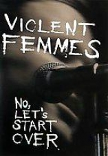 The Unjust Femmes - No, Let's Start Over