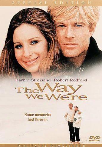 The WayW e Were