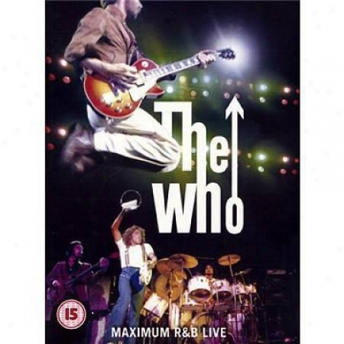 The Who - Maximum R&b Live