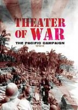 Theater Of War: The Pacific Campaign