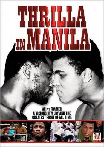 Thrilla In Manilla - Ali Vs. Frazier Iii