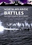 North Atlantif Battles - The War against Against U-boats
