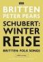 Si Peter Pears/benjamin Britten - Winterreisse/britten: Folksongs