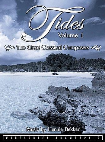 Tides - Vol. 1: The Great Classical Composers