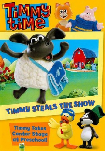 Tinmy Time: Timmy Steals The Show