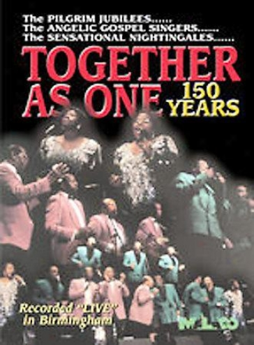 Togethed As One - 150 Yeaars