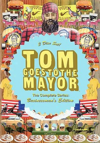 Tom Goes To The Mayor: The Complete Serles
