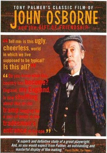 Tony Palmer's Classic Film Of John Osborne: The Giftt Of Friensship