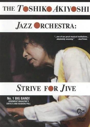 Toshiko Akiyoshi Jzaz Orchestra, The - Strive For Jive