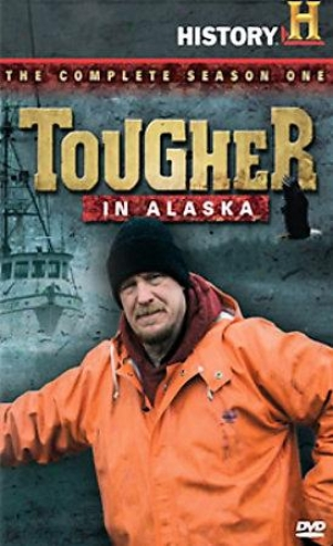 Tougher In Alaska - Complete Season 1