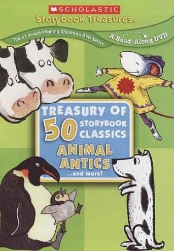 Treasu5y Of 50 Storybook Classics: Animal Antics... And More!