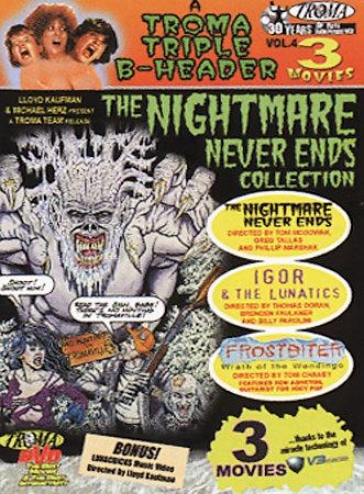 Troma Triple B-header - Vol. 4: The Nightmare Never Ends Collection
