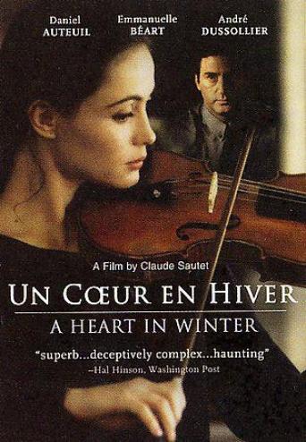 Un Coeur En Hiver (a Heart In Winter)