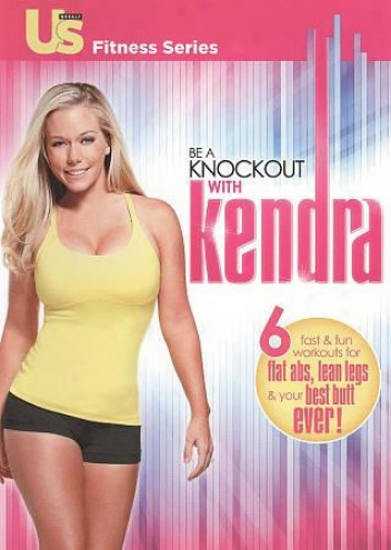 Us Fitness Series: Be A Knockouf With Kendra