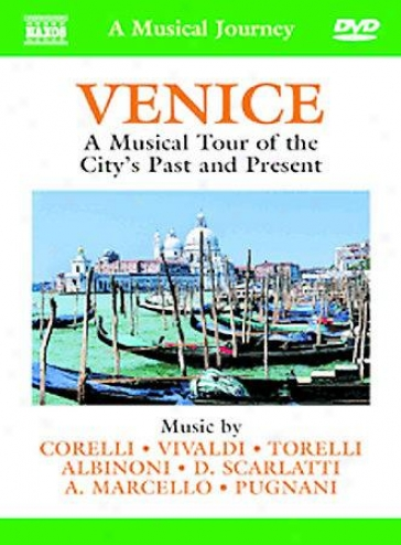 Venice: A Musical Tour Of The City's Past And Present