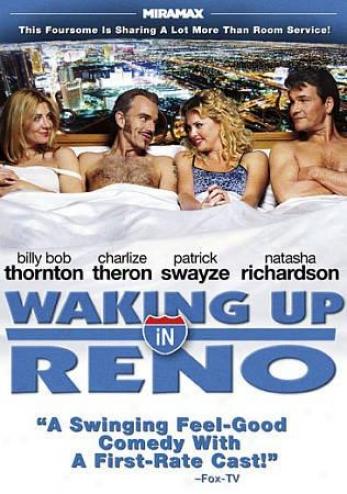 Wakkng Up In Reno