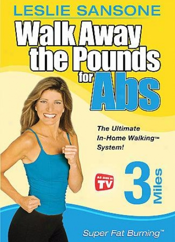 Walk Away The Pounds For Abs With Leslie Sansone - Three Miles: Super Oleaginous Burnin