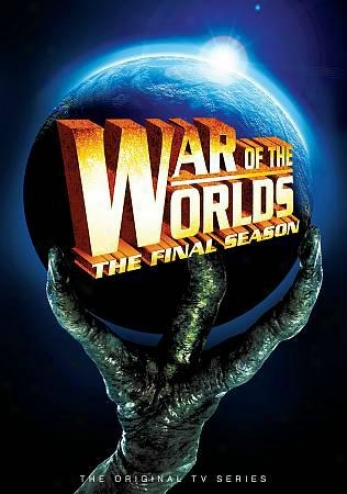 War Of The Worlds: The Final Sesson