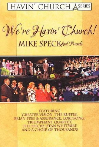 We're Havin' Chuch! - Mike Speck And Friends
