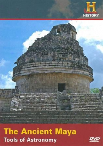 Where Did It Come From?: The Of great age Maya - Tools Of Astrlnomy