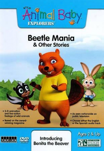 Wild Animal Baaby Explorers: Beetle Mania And Other Stories