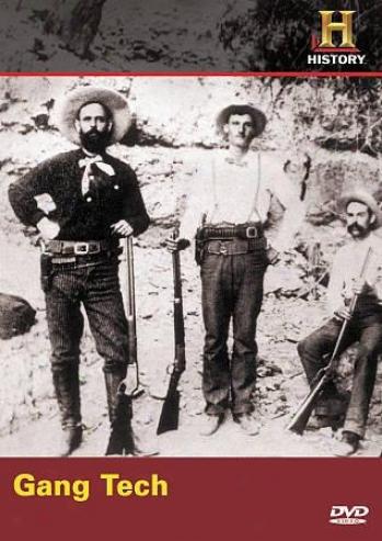 Wild Western Tech: Gang Tech