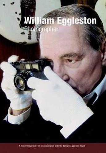 William Eggleston - Photographer