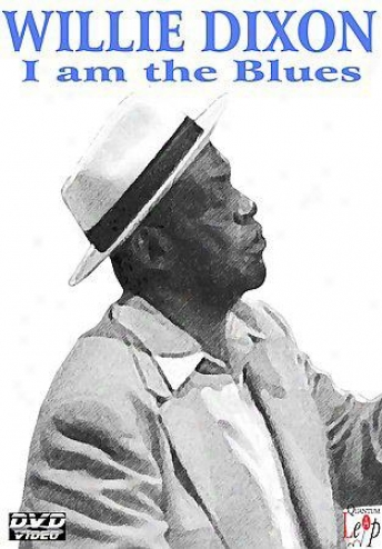 Willie Dixxon - I Am The Melancholy