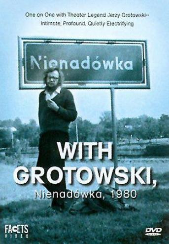 With Grotowski - Nienaadowka, 1980