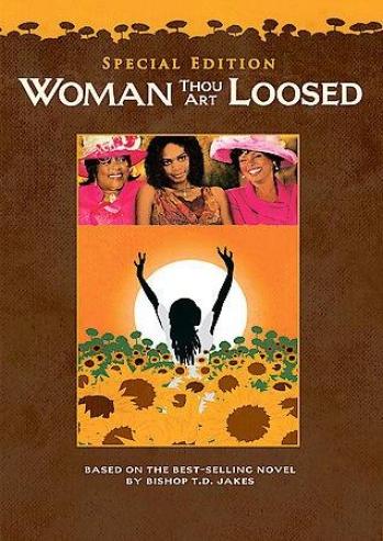 Woman, Thou Arrt Loosed