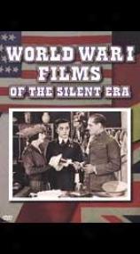 World War I Films Of The Silent Era