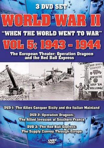 World War Ii: When The World Went To Make ~ - Vol. 5: 1943-1944