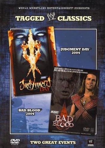 Wwe Tagged Classics - Judgement Day 04/ Bad Blood 04